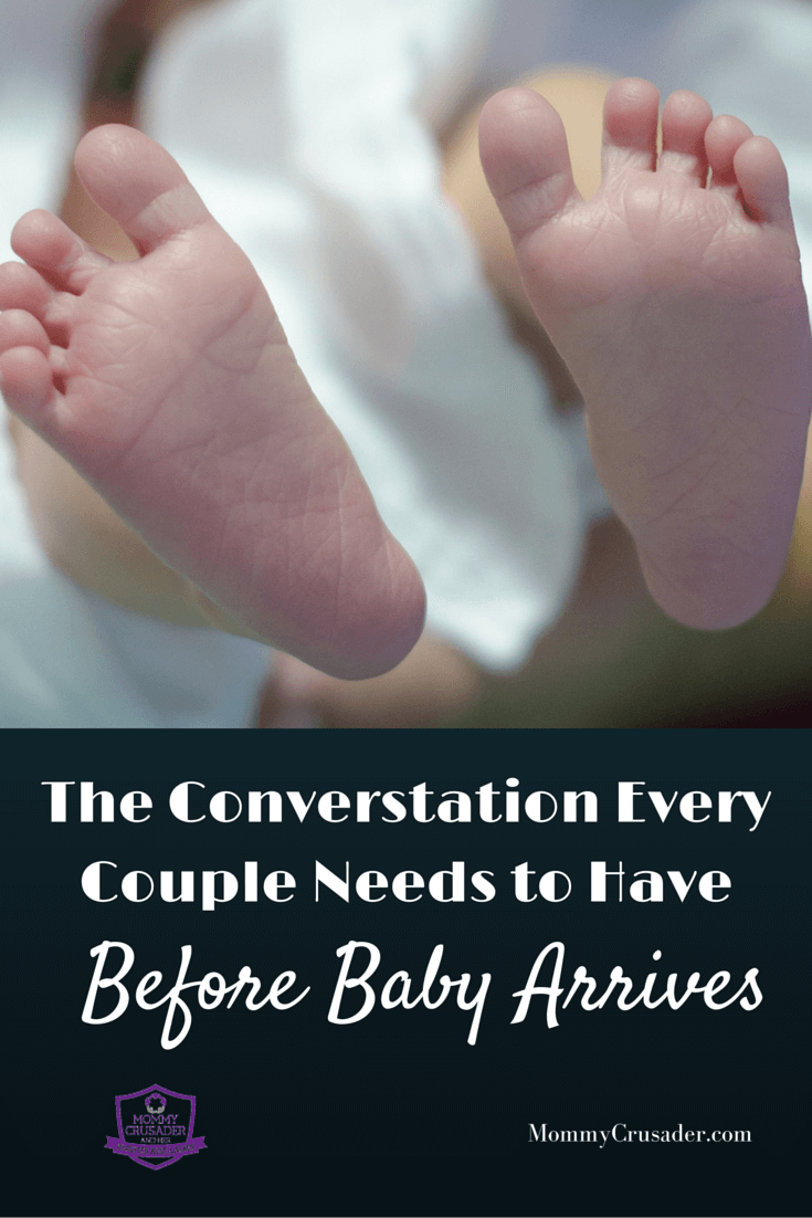Here's the conversation every couple needs to have before baby arrives, for the health of the mommy and the sanity of the daddy.