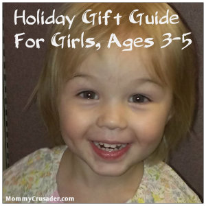 Holiday Gift Guide for Girls, Ages 3 to 5