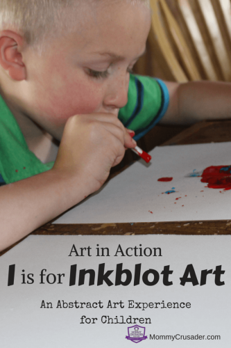This Art in Action -- I is for Inkblot Art was a new and different way for children to experience abstract art while creating fun art work. The mixed media component allowed for more creativity and fine motor skills development.